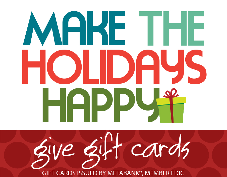 Make the holidays happy - give gift cards!